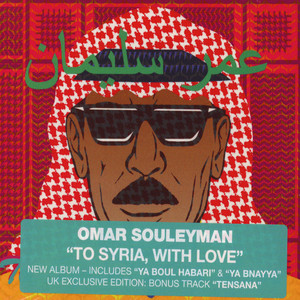 OMAR SOULEYMAN - To Syria, With Love - CD