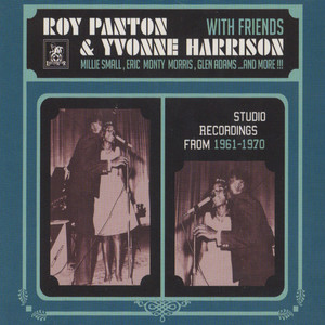 ROY PANTON & YVONNE HARRISON AND FRIENDS - Studio Recordings 1961-1970 - CD