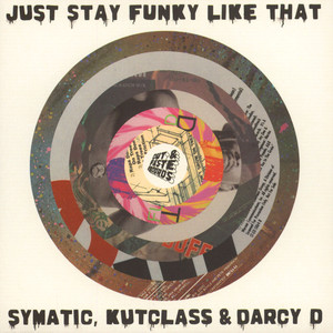 V.A. - Just Stay Funky Like That Black Vinyl Edition - 45T x 1