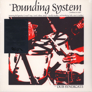 DUB SYNDICATE - The Pounding System - LP