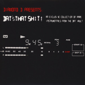DIAMOND D - Dat's That Shit! An Exclusive Collection Of Rare Instrumentals From The DAT Vault - 33T