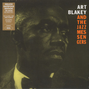 ART BLAKEY & THE JAZZ MESSENGERS - Art Blakey & The Jazz Messengers Gatefold Sleeve Edition - 33T