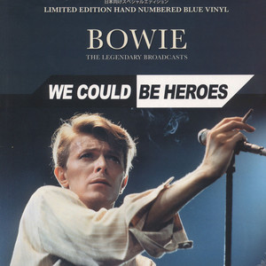 david bowie we could be heroes - the legendary broadcasts blue vinyl edition