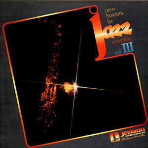 UNKNOWN ARTIST - New Horizons For Jazz Ensemble Vol. III - LP