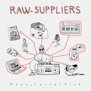 RAW SUPPLIERS - beat_collective Red & White Marbled Vinyl Edition - LP 2枚
