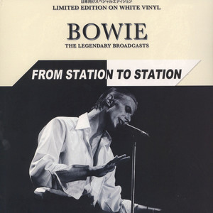 DAVID BOWIE - From Station To Station White Vinyl Edition - 33T