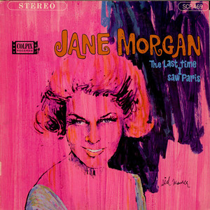 JANE MORGAN - The Last Time I Saw Paris - 33T