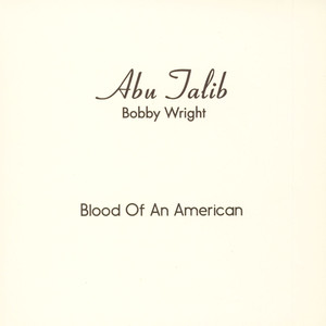 Bobby Wright Blood Of An American