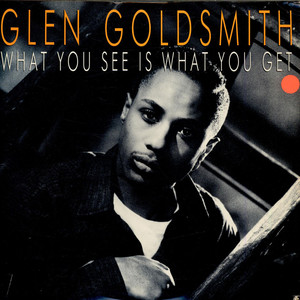 GLEN GOLDSMITH - What You See Is What You Get - LP