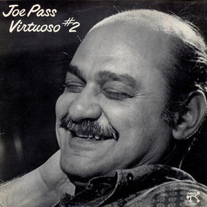 JOE PASS - Virtuoso #2 - 33T