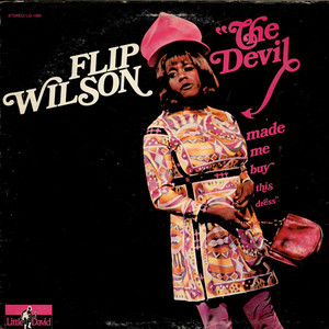 FLIP WILSON - The Devil Made Me Buy This Dress - 33T