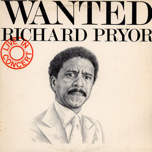 Richard Pryor Wanted: Live In Concert