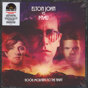 ELTON JOHN VS PNAU - Good Morning To The Night - 33T