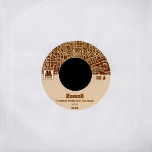 ZAMALI - Flamenco Freddy Ain't Too Proud / Cloud Nine Takes Control - 7inch x 1
