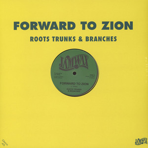 ROOTS TRUNKS & BRANCHES - Forward To Zion / Join Them - Maxi x 1