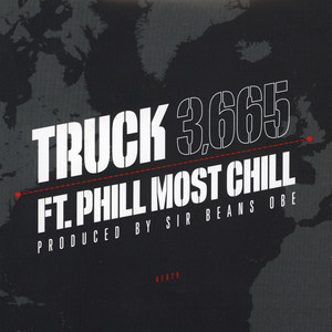 TRUCK - 3,665 feat. Phill Most Chill - 45T x 1