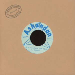DON HUDSON - Got To Leave This Place - 45T x 1