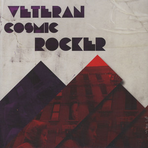 VETERAN COSMIC ROCKER - Veteran Cosmic Rocker - 33T + 45T