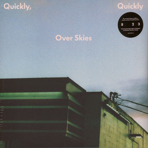 QUICKLY, QUICKLY - Over Skies - 33T