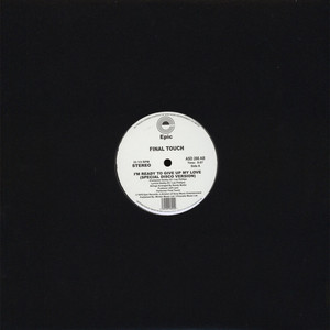 FINAL TOUCH - I'm Ready To Give Up My Love (Special Disco Version) - 12 inch x 1