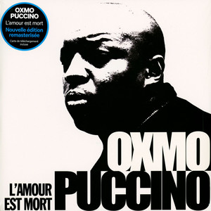 OXMO PUCCINO - L'amour Est Mort - 33T x 3