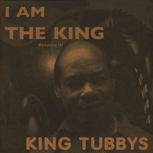 KING TUBBY - I Am The King Volume 3 - 33T