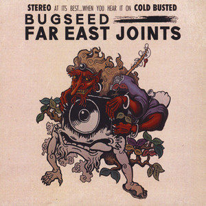 BUGSEED - Far East Joints - CD