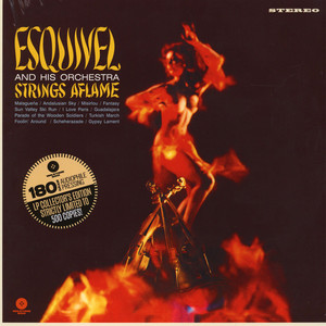ESQUIVEL AND HIS ORCHESTRA - Strings Aflame Collector's Edition - 33T