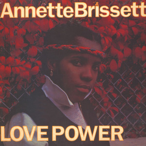 ANNETTE BRISSETT - Love Power - LP