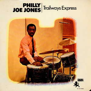 ''PHILLY'' JOE JONES - Trailways Express - LP