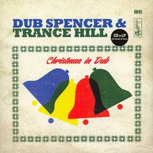 DUB SPENCER & TRANCE HILL - Christmas In Dub - 33T