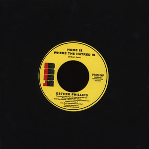 ESTHER PHILLIPS - Home Is Where The Hatred Is / I've Never Found A Man - 45T x 1