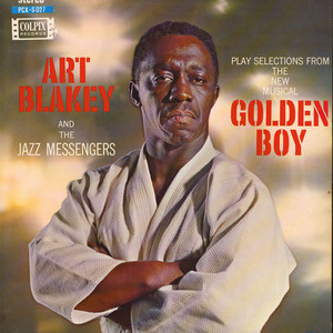 ART BLAKEY & THE JAZZ MESSENGERS - Selections From ''Golden Boy'' - 33T