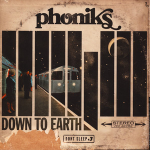 PHONIKS - Down To Earth - LP