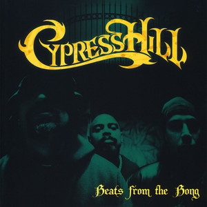 CYPRESS HILL - Beats From The Bong - LP x 2