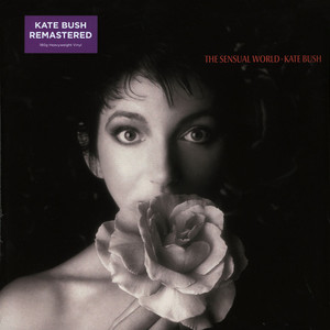 Kate Bush The Sensual World (2018 Remaster)