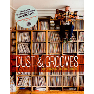 EILON PAZ - Dust & Grooves: Adventures In Record Collecting 2nd Edition - Book