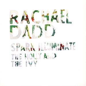 RACHAEL DADD - Spark Illuminate / The Holly And The Ivy - 45T x 1