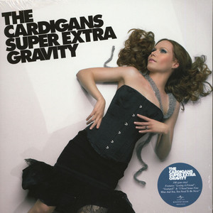 CARDIGANS, THE - Super Extra Gravity - 33T