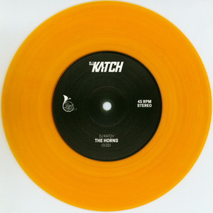 DJ KATCH - The Horns / Ends Up - 7inch x 1