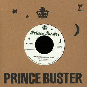 ERROL DUNKLEY / TEDDY KING - My Future Lies Ahead Of Me (Unreleased) / To Be A Lover - 7inch x 1