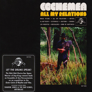 COCHEMEA - All My Relations - CD