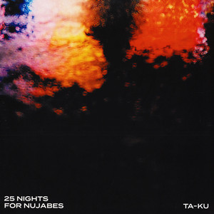 TA-KU - 25 Nights For Nujabes - 33T x 2