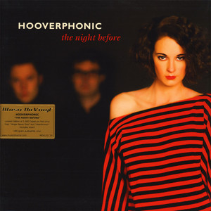 HOOVERPHONIC - Night Before Colored Vinyl Edition - 33T
