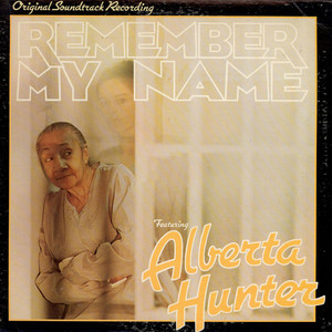 Alberta Hunter OST Remember My Name