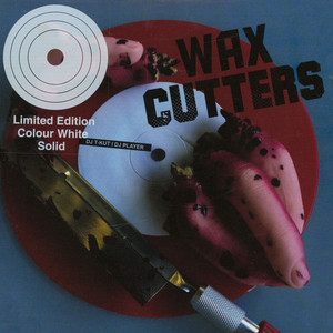 DJ T-KUT & DJ PLAYER - Wax Cutters White Vinyl Edition - 7inch x 1