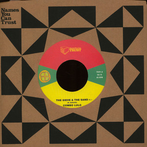 COMBO LULO - The Sieve & The Sand - 7inch x 1