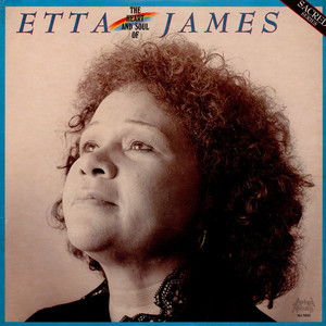 etta james the heart and soul of etta james