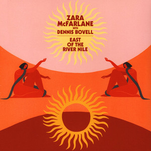 ZARA MCFARLANE WITH DENNIS BOVELL - East Of The River Nile - Maxi x 1