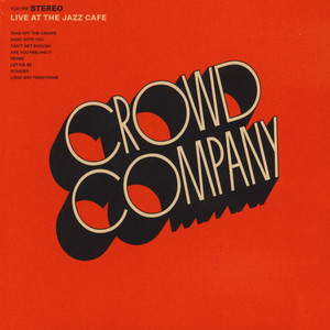 CROWD COMPANY - Live At The Jazz Cafe - CD